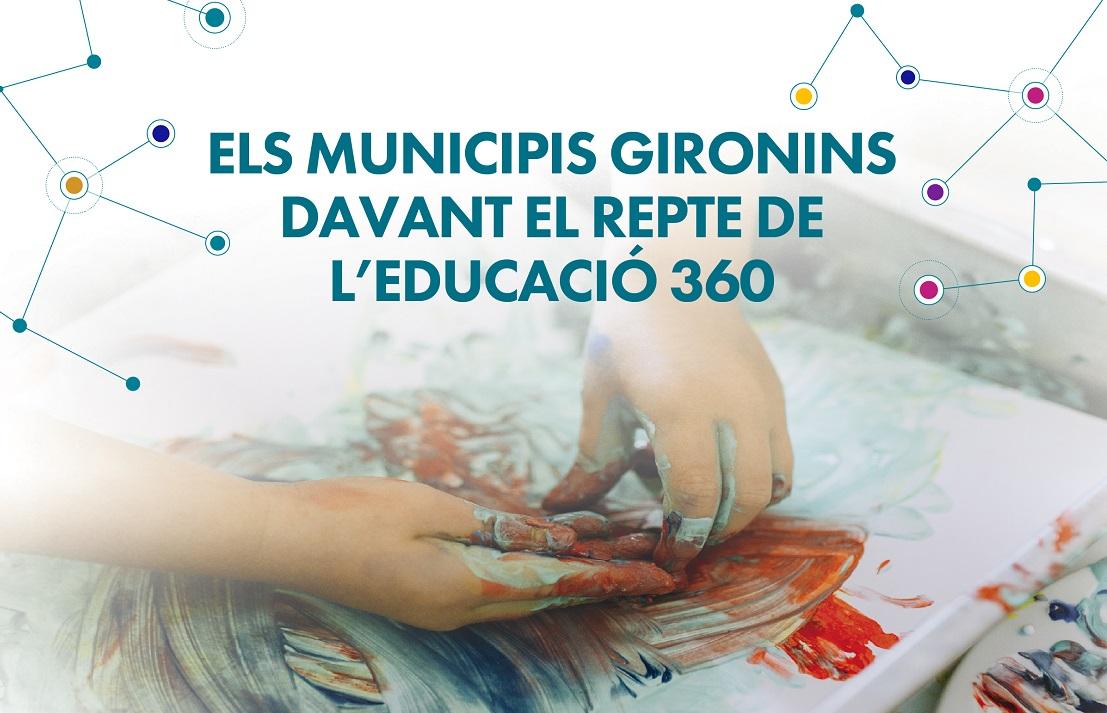 Els municipis gironins davant el repte de l'Educació 360. Inscriu-te!