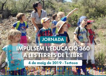 Experiències inspiradores d'Educació 360 a les Terres de l'Ebre. Les vols conèixer?