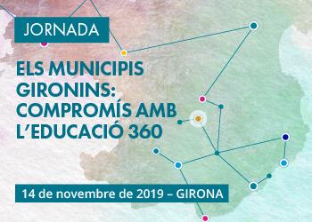 Jornada_municipis_Educació360_Comarques_Gironines_s