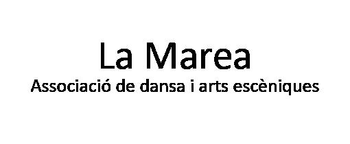 La Marea Associació de dansa i arts escèniques (Barcelona)