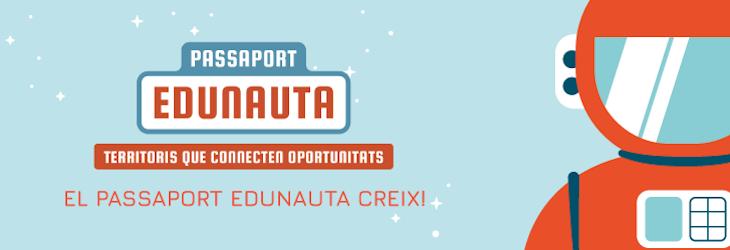 El Passaport Edunauta creix! Voleu implementar-lo al vostre municipi? - Inscriu-t'hi!
