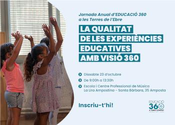Jornada Anual d'Educació 360 a les Terres de l'Ebre. Inscriu-t'hi!
